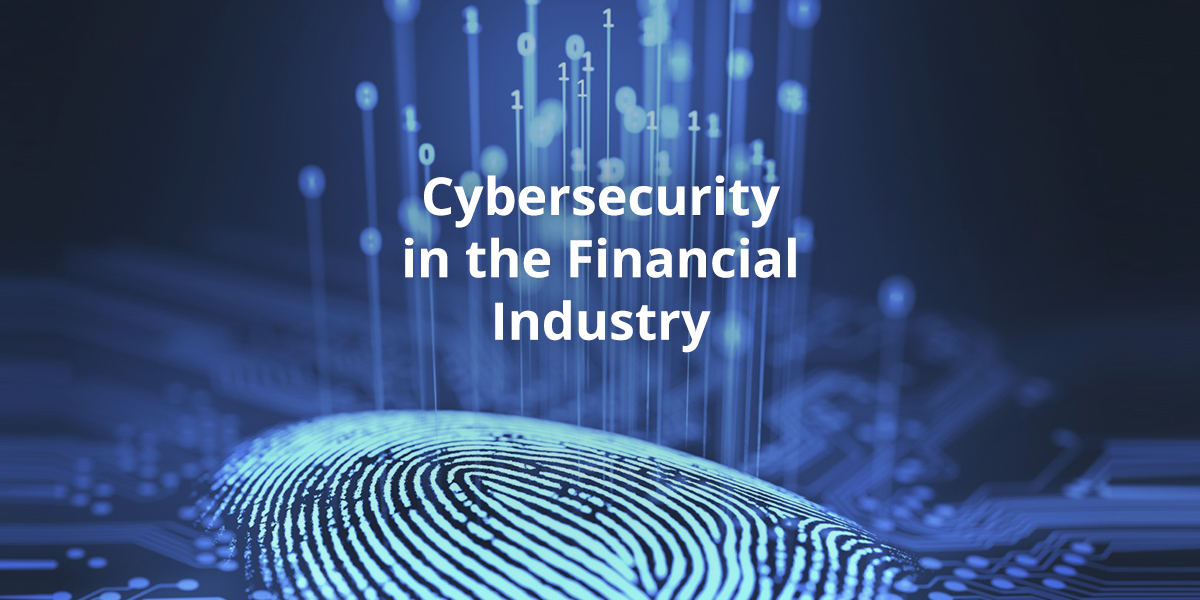 Cybersecurity in the Financial Industry