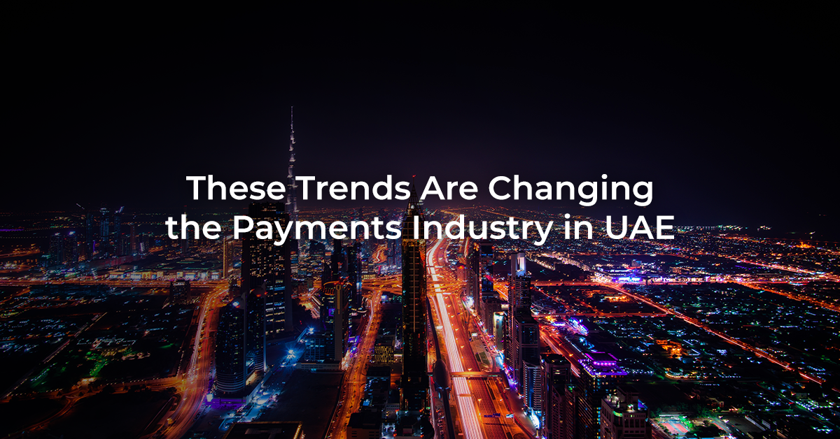 Payments Industry in UAE