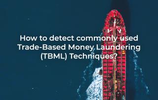 Trade-Based Money Laundering TBML