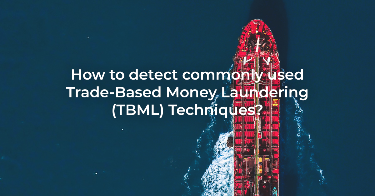 Trade-Based Money Laundering TBML