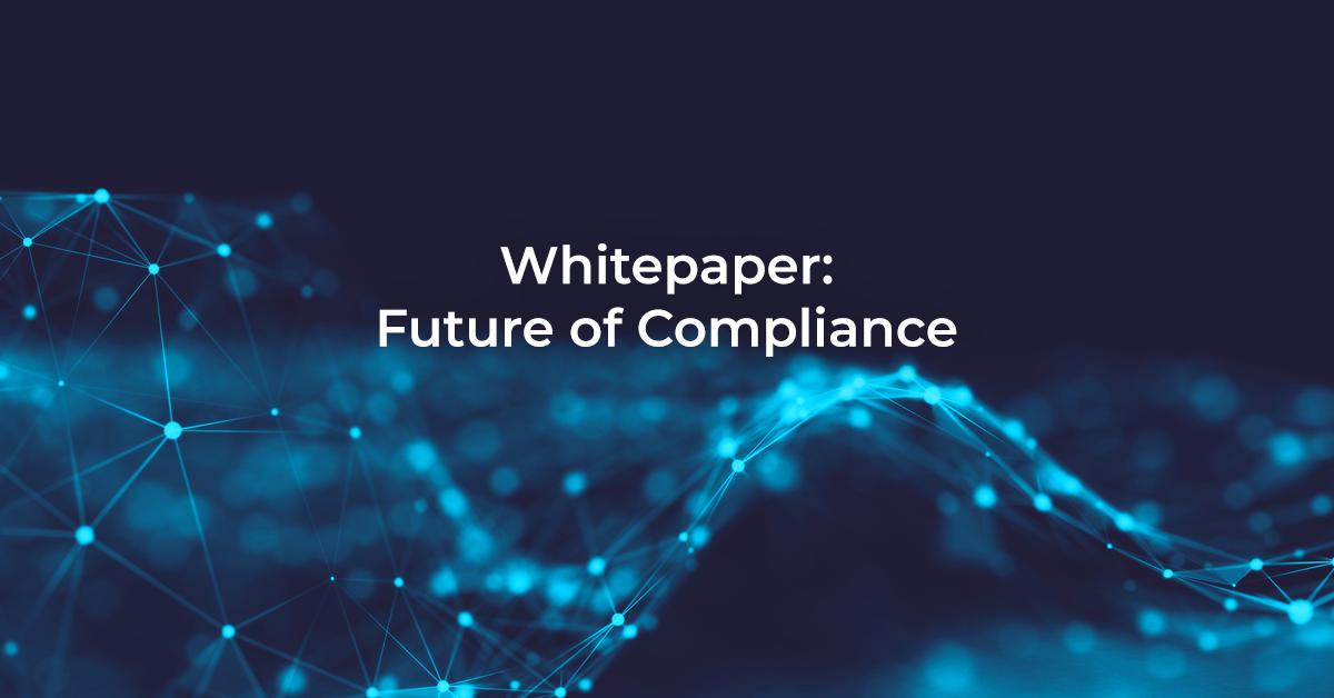 Future of Compliance