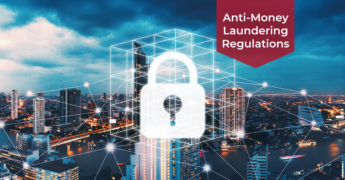 Anti-Money Laundering (AML) Regulations