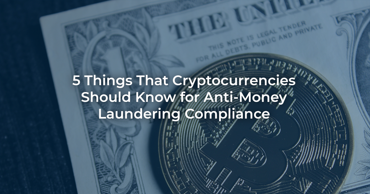 Cryptocurrencies & Anti-Money Laundering Compliance