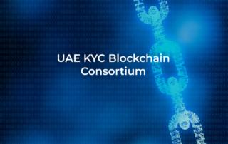 UAE KYC Blockchain Consortium
